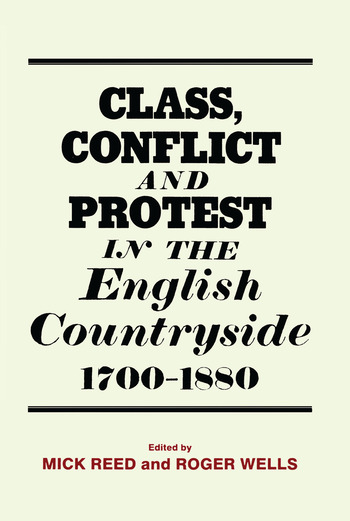 Class, Conflict and Protest in the English Countryside, 1700-1880 book cover