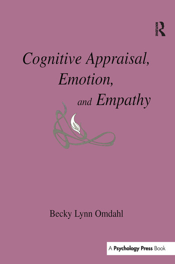 Cognitive Appraisal, Emotion, and Empathy book cover