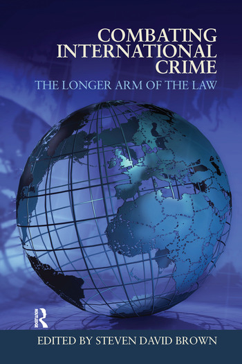 Combating International Crime The Longer Arm of the Law book cover