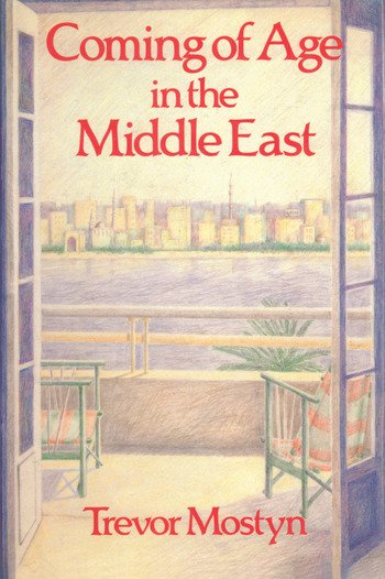 Coming Of Age In The Middle East book cover