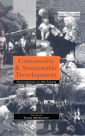 Community and Sustainable Development Participation in the future book cover