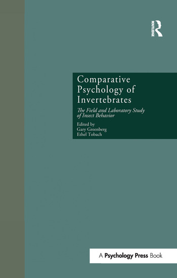 Comparative Psychology of Invertebrates The Field and Laboratory Study of Insect Behavior book cover