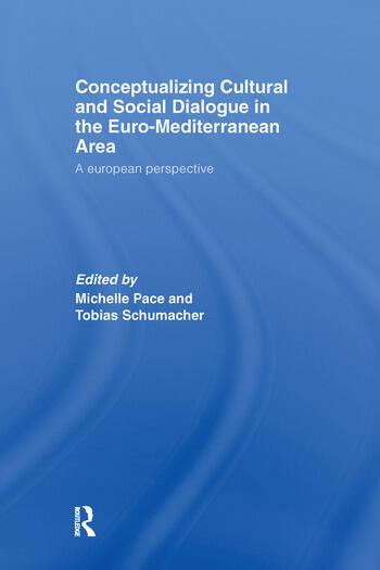 Conceptualizing Cultural and Social Dialogue in the Euro-Mediterranean Area A European Perspective book cover