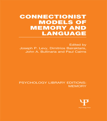 Connectionist Models of Memory and Language (PLE: Memory) book cover