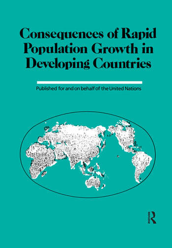Consequences Of Rapid Population Growth In Developing Countries book cover