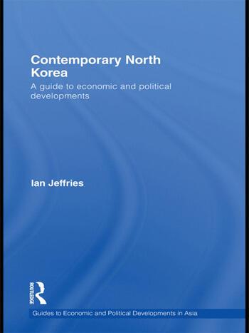 Contemporary North Korea A guide to economic and political developments book cover