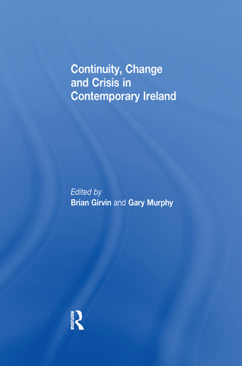 Continuity, Change and Crisis in Contemporary Ireland book cover