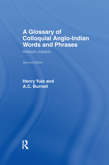 A Glossary of Colloquial Anglo-Indian Words And Phrases Hobson-Jobson book cover