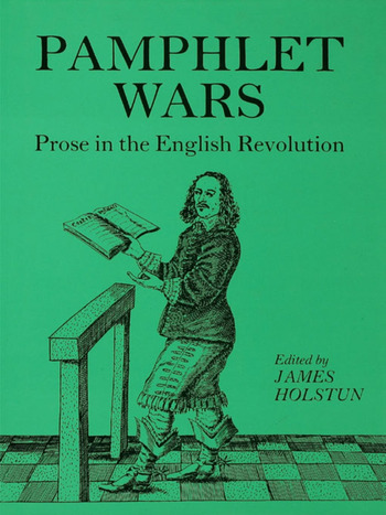 Holstun Pamphlet Wars Prose in the English Revolution book cover