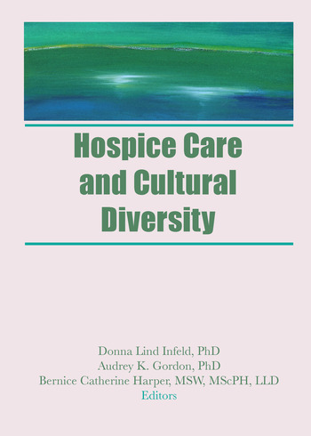 Hospice Care and Cultural Diversity book cover