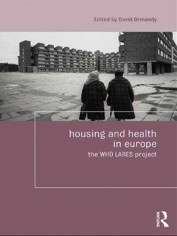 Housing and Health in Europe The WHO LARES project book cover