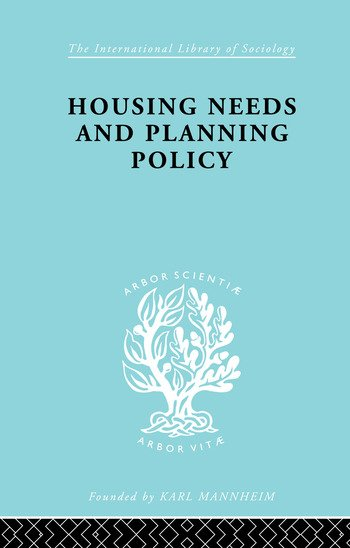 Housing Needs and Planning Policy Problems of Housing Need & `Overspill' in England & Wales book cover
