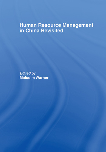 Human Resource Management in China Revisited book cover