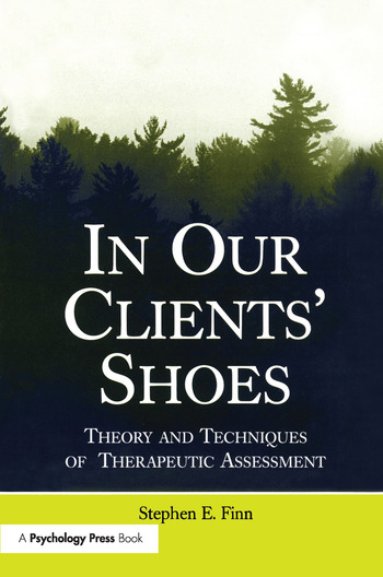 In Our Clients' Shoes Theory and Techniques of Therapeutic Assessment book cover