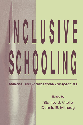 Inclusive Schooling National and International Perspectives book cover