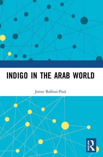 Indigo in the Arab World book cover