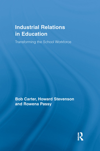 Industrial Relations in Education Transforming the School Workforce book cover