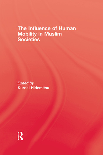The Influence Of Human Mobility In Muslim Societies book cover