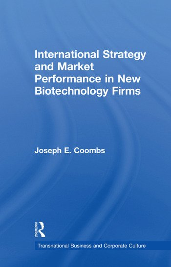 International Strategy and Market Performance in New Biotechnology Firms book cover
