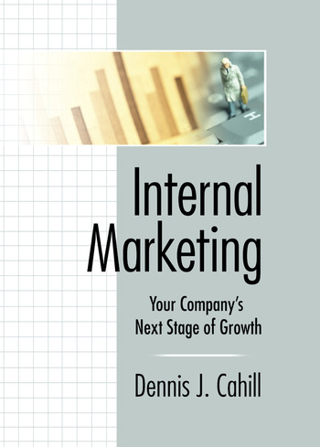 Internal Marketing Your Company's Next Stage of Growth book cover