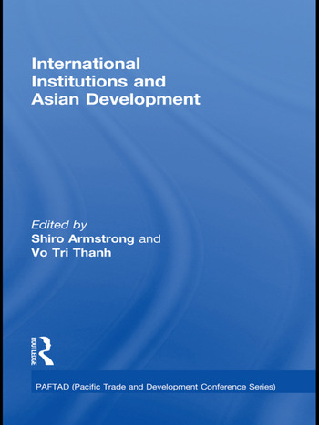 International Institutions and Economic Development in Asia book cover