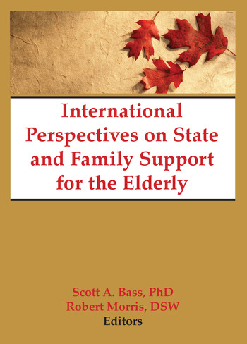 International Perspectives on State and Family Support for the Elderly book cover