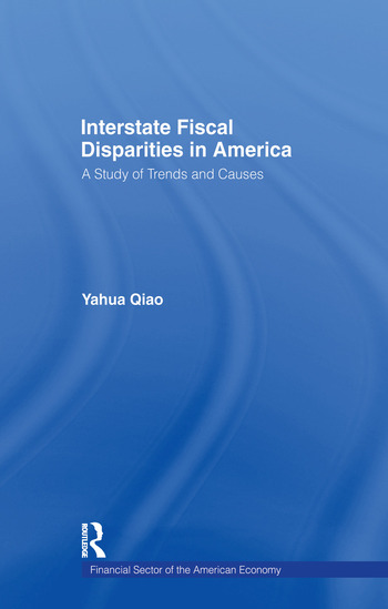 Interstate Fiscal Disparities in America A Study of Trends and Causes book cover