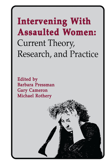 Intervening With Assaulted Women Current Theory, Research, and Practice book cover