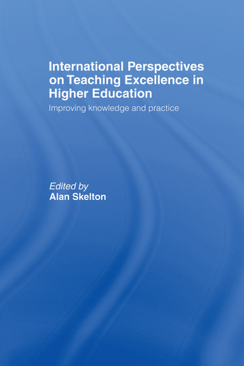 International Perspectives on Teaching Excellence in Higher Education Improving Knowledge and Practice book cover