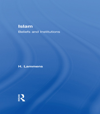 Islam Beliefs and Institutions book cover