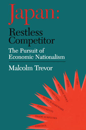 Japan - Restless Competitor The Pursuit of Economic Nationalism book cover