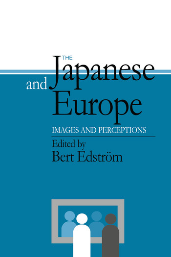 The Japanese and Europe Images and Perceptions book cover