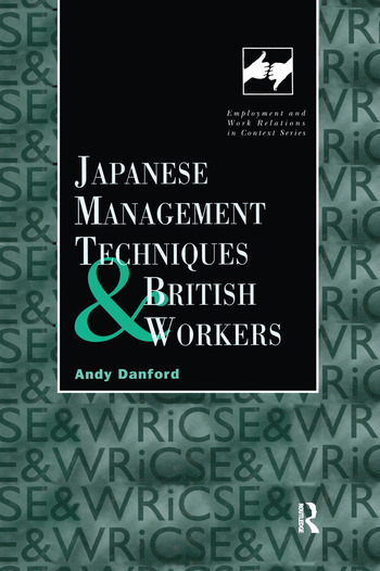 Japanese Management Techniques and British Workers book cover