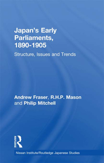 Japan's Early Parliaments, 1890-1905 Structure, Issues and Trends book cover