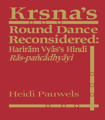 Krsna's Round Dance Reconsidered Hariram Vyas's Hindi Ras-pancadhyayi book cover