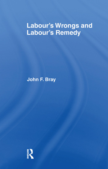 Labour's Wrongs and Labour's Remedy book cover