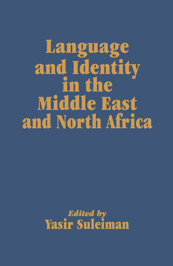 Language and Identity in the Middle East and North Africa book cover