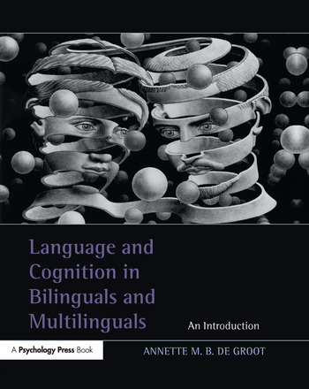 Language and Cognition in Bilinguals and Multilinguals An Introduction book cover