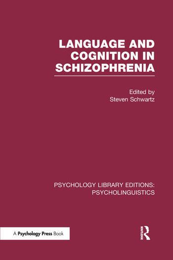Language and Cognition in Schizophrenia (PLE: Psycholinguistics) book cover