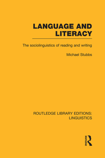 Language and Literacy The Sociolinguistics of Reading and Writing book cover