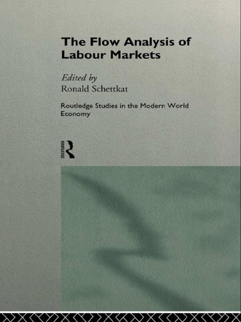 The Flow Analysis of Labour Markets book cover