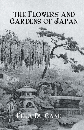 Flowers & Gardens Of Japan book cover