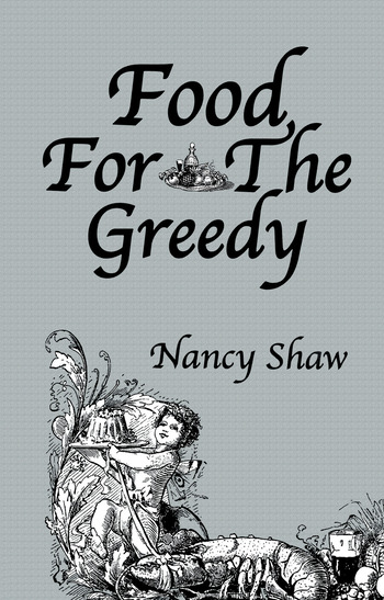 Food For The Greedy book cover