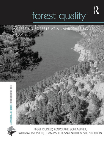 Forest Quality Assessing Forests at a Landscape Scale book cover