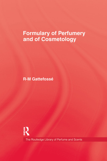 Formulary of Perfumery and Cosmetology book cover