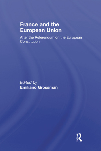 France and the European Union After the Referendum on the European Constitution book cover