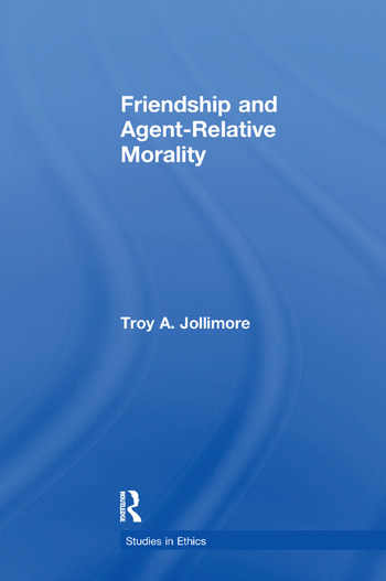 Friendship and Agent-Relative Morality book cover
