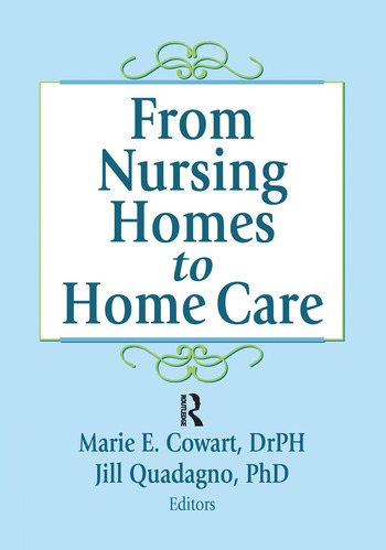 From Nursing Homes to Home Care book cover