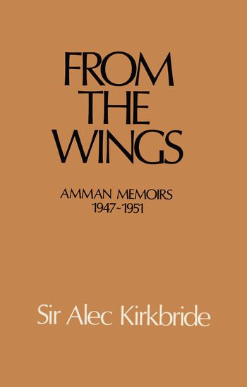 From the Wings Amman Memoirs 1947-1951 book cover