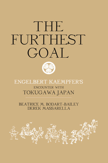 The Furthest Goal Engelbert Kaempfers Encounter with Tokugawa Japan book cover
